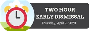 Early Dismissal April 9