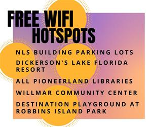 Free Wifi Hotspots NLS Building Parking Lots, Dickerson's resorts, pioneerland libraries, WIllmar community center